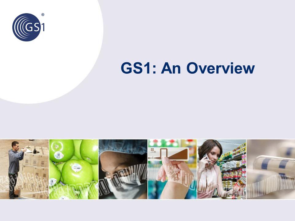 GS1: An Overview