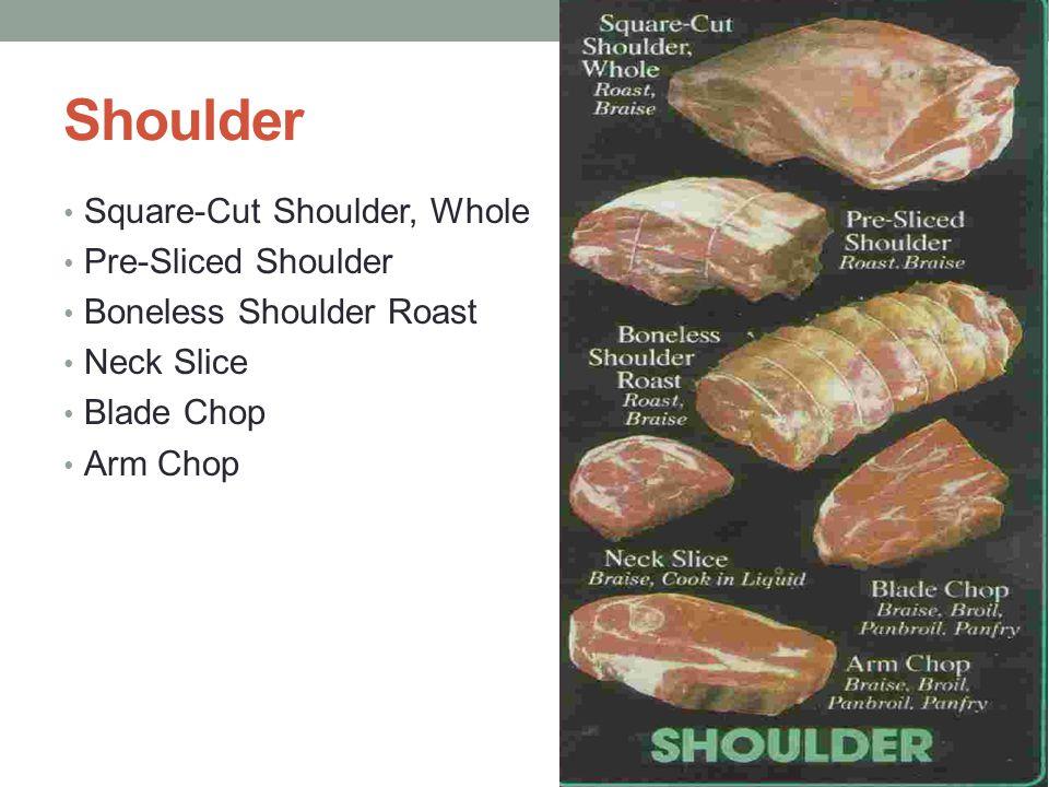 Shoulder Square-Cut Shoulder, Whole Pre-Sliced Shoulder