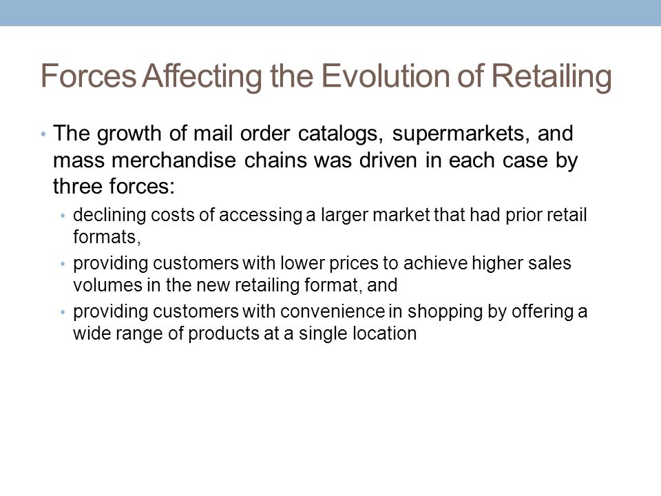 Forces Affecting the Evolution of Retailing