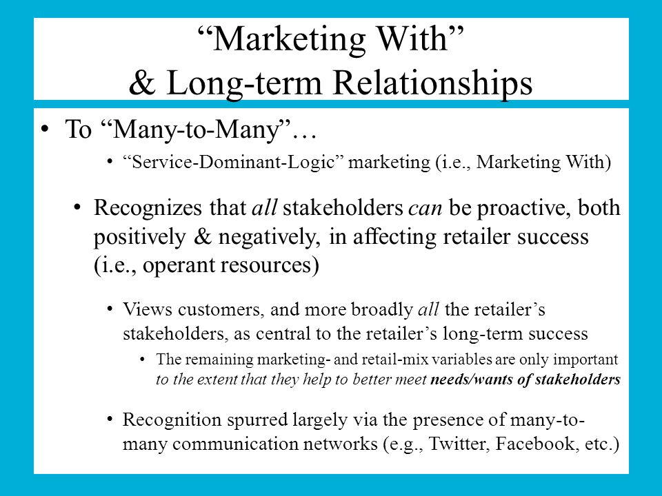 Marketing With & Long-term Relationships