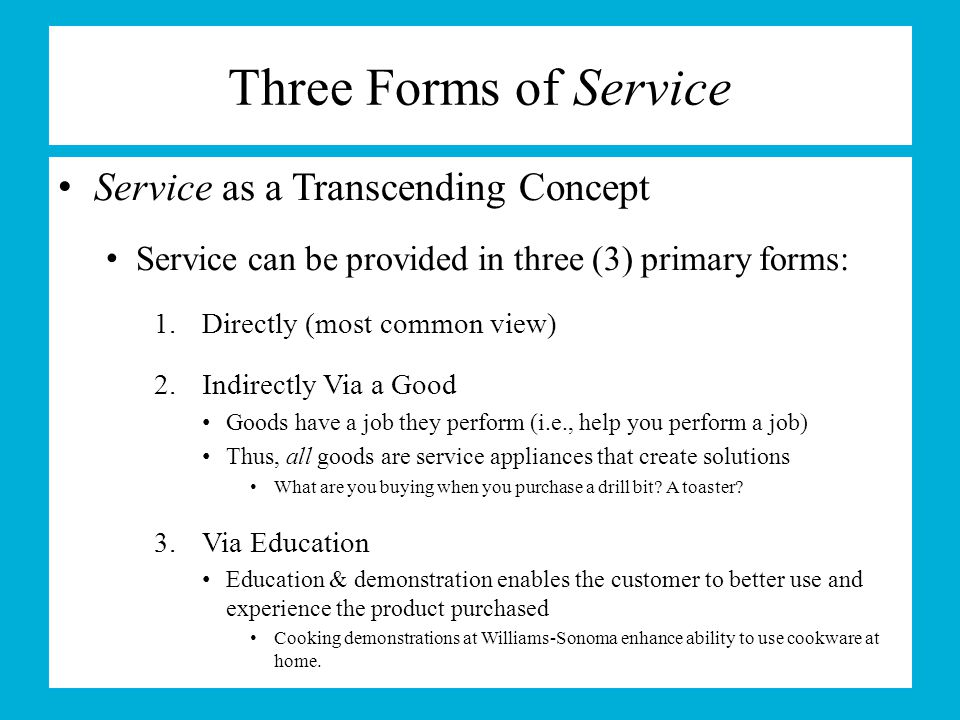 Three Forms of Service Service as a Transcending Concept