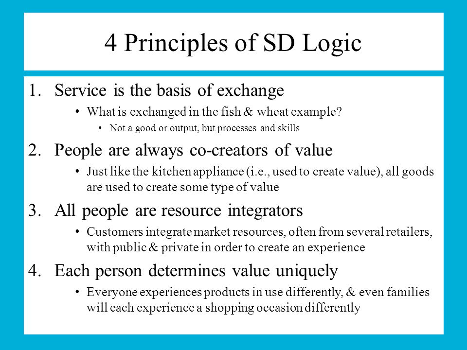 4 Principles of SD Logic Service is the basis of exchange