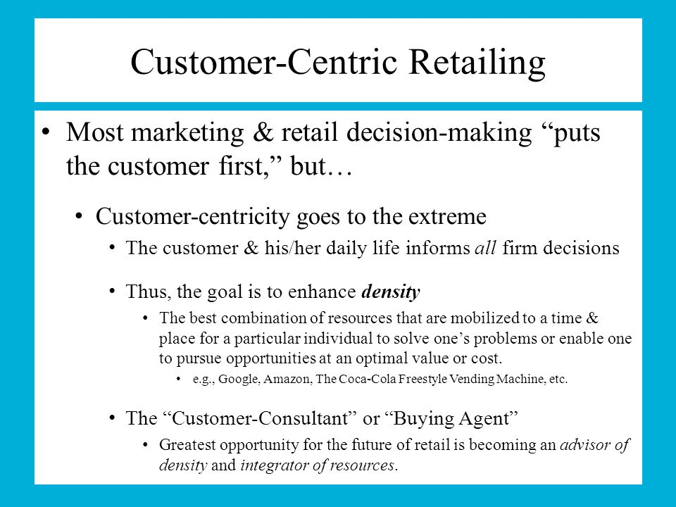 Customer-Centric Retailing