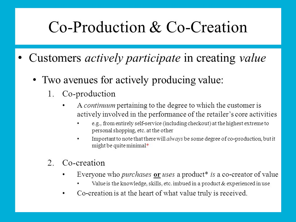Co-Production & Co-Creation