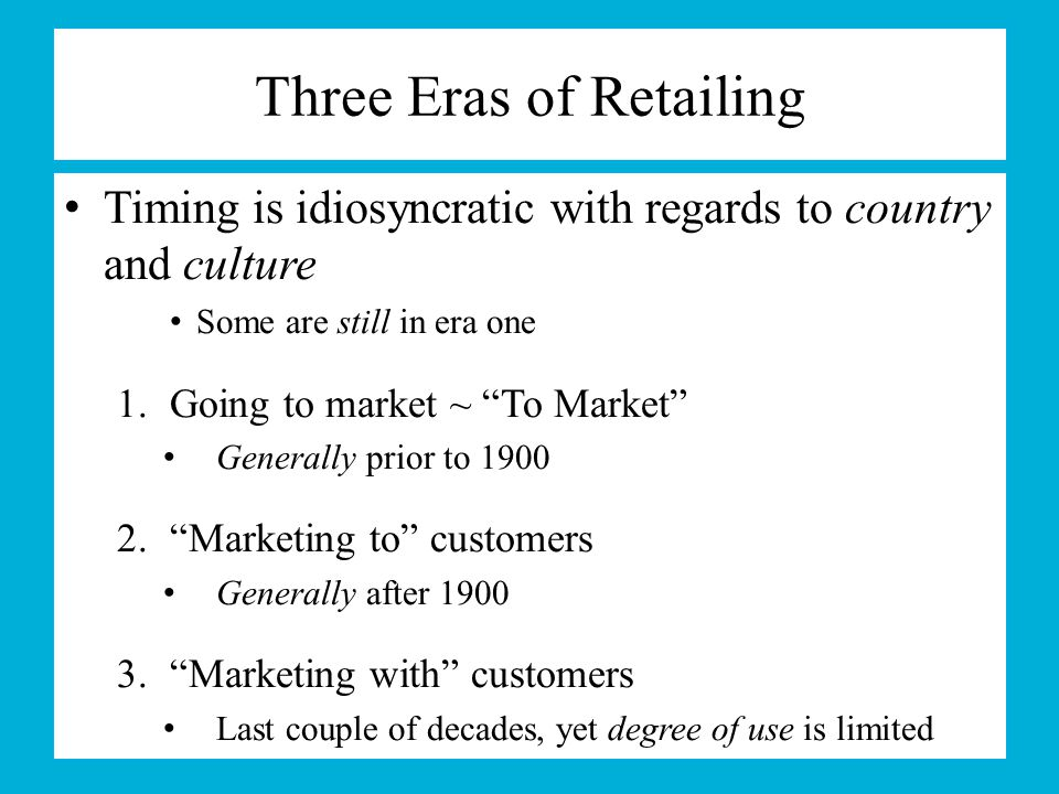 Three Eras of Retailing