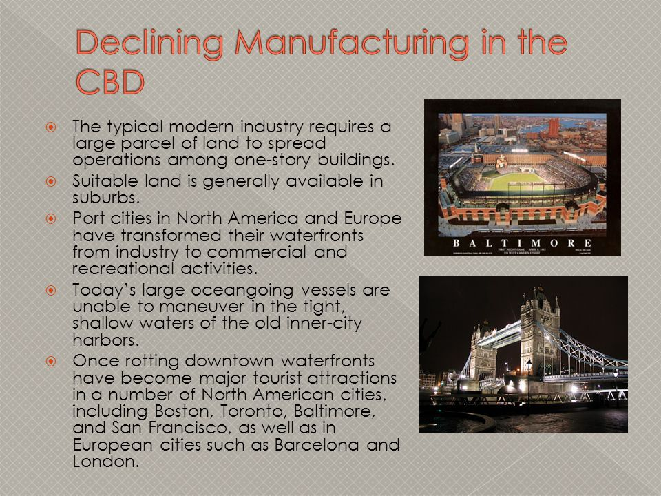Declining Manufacturing in the CBD
