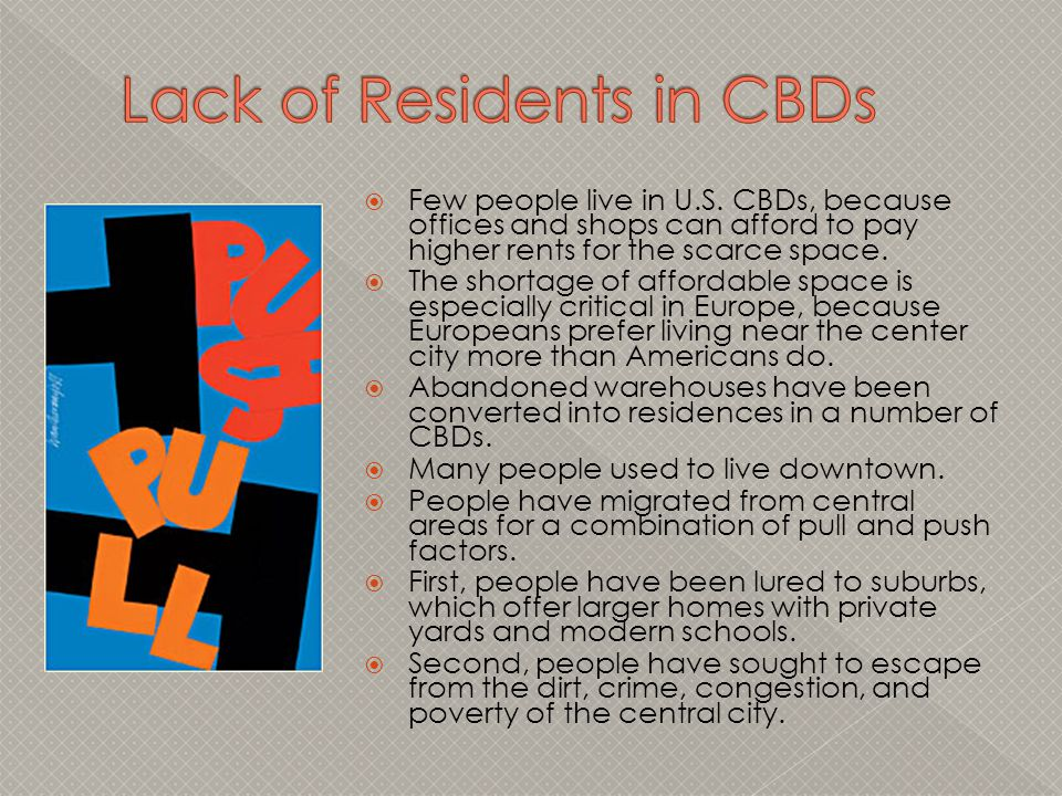 Lack of Residents in CBDs
