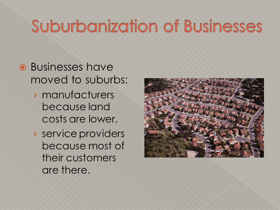 Suburbanization of Businesses