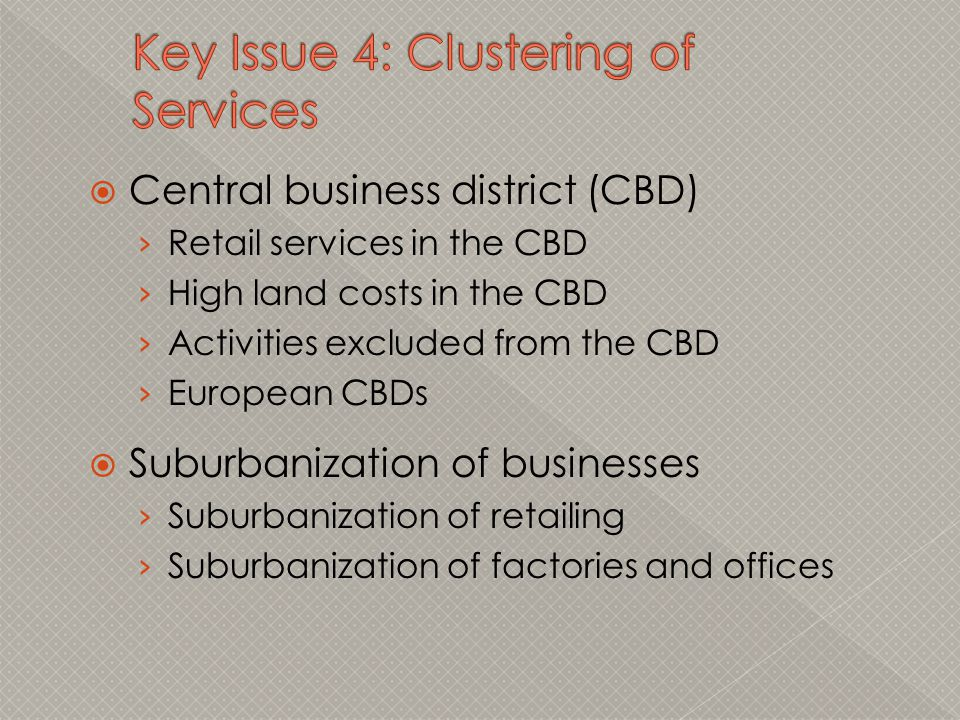 Key Issue 4: Clustering of Services