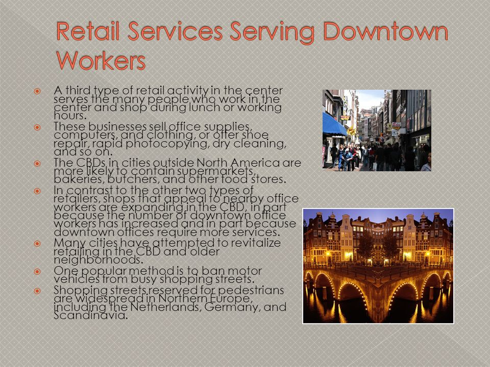 Retail Services Serving Downtown Workers
