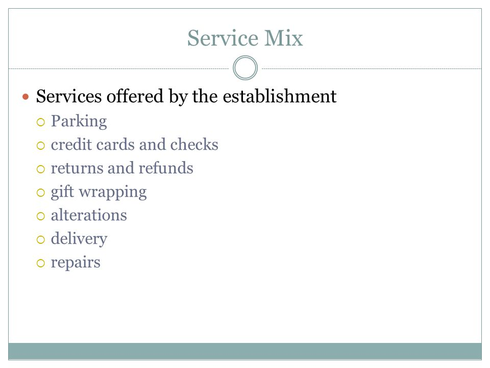 Service Mix Services offered by the establishment Parking