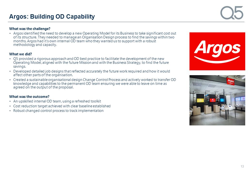 Argos: Building OD Capability