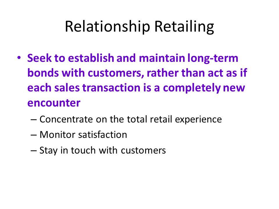 Relationship Retailing