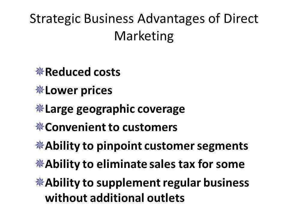 Strategic Business Advantages of Direct Marketing