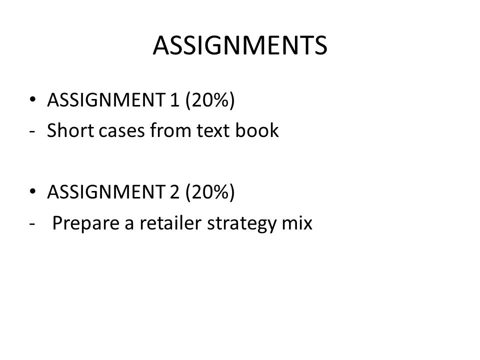 ASSIGNMENTS ASSIGNMENT 1 (20%) Short cases from text book