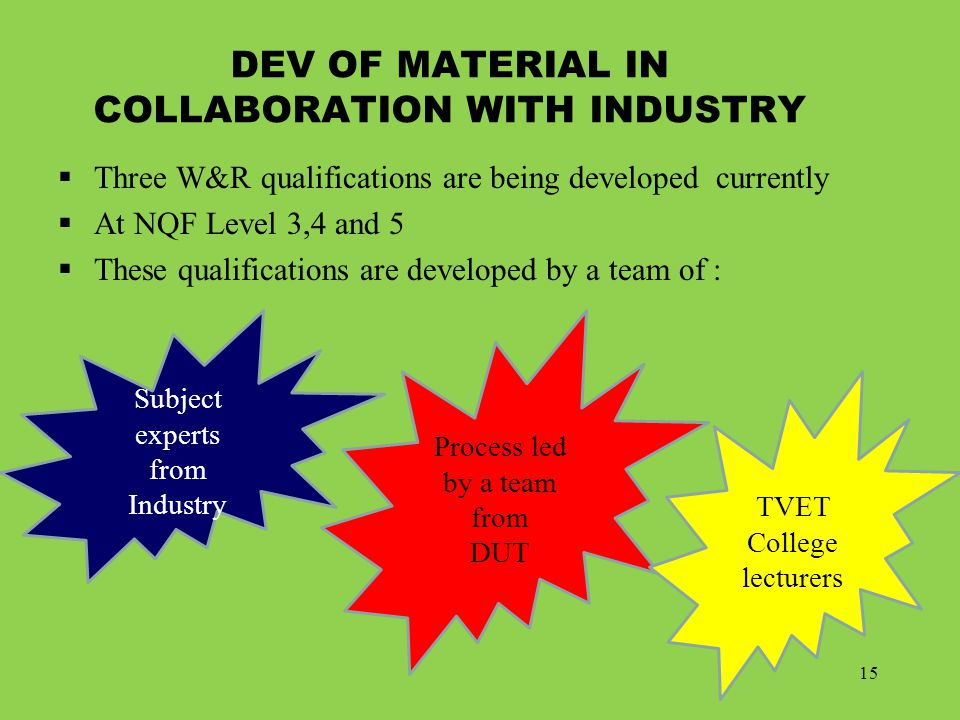 DEV OF MATERIAL IN COLLABORATION WITH INDUSTRY