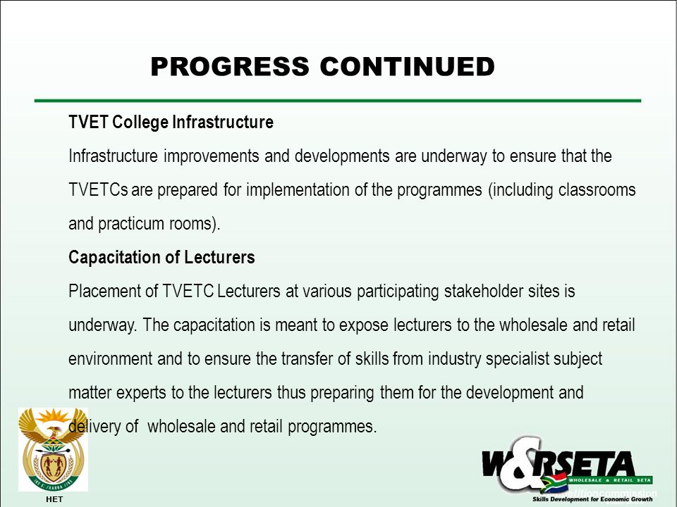 PROGRESS CONTINUED TVET College Infrastructure
