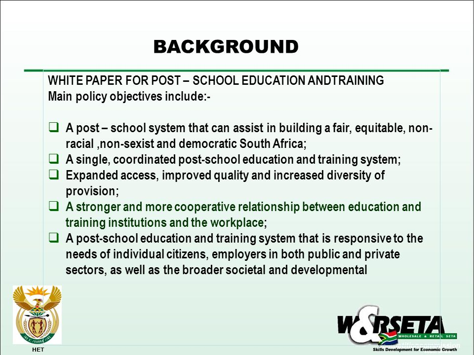 BACKGROUND WHITE PAPER FOR POST – SCHOOL EDUCATION ANDTRAINING