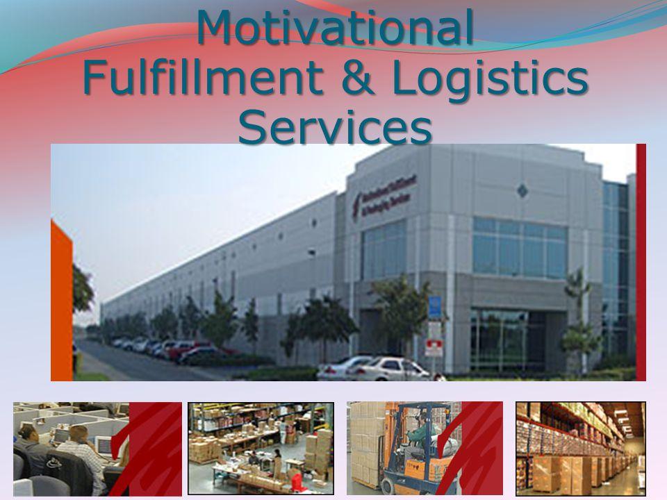 Motivational Fulfillment & Logistics Services