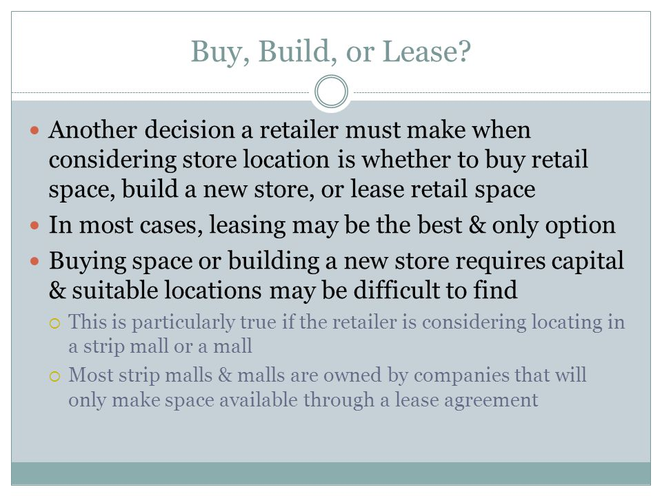 Buy, Build, or Lease