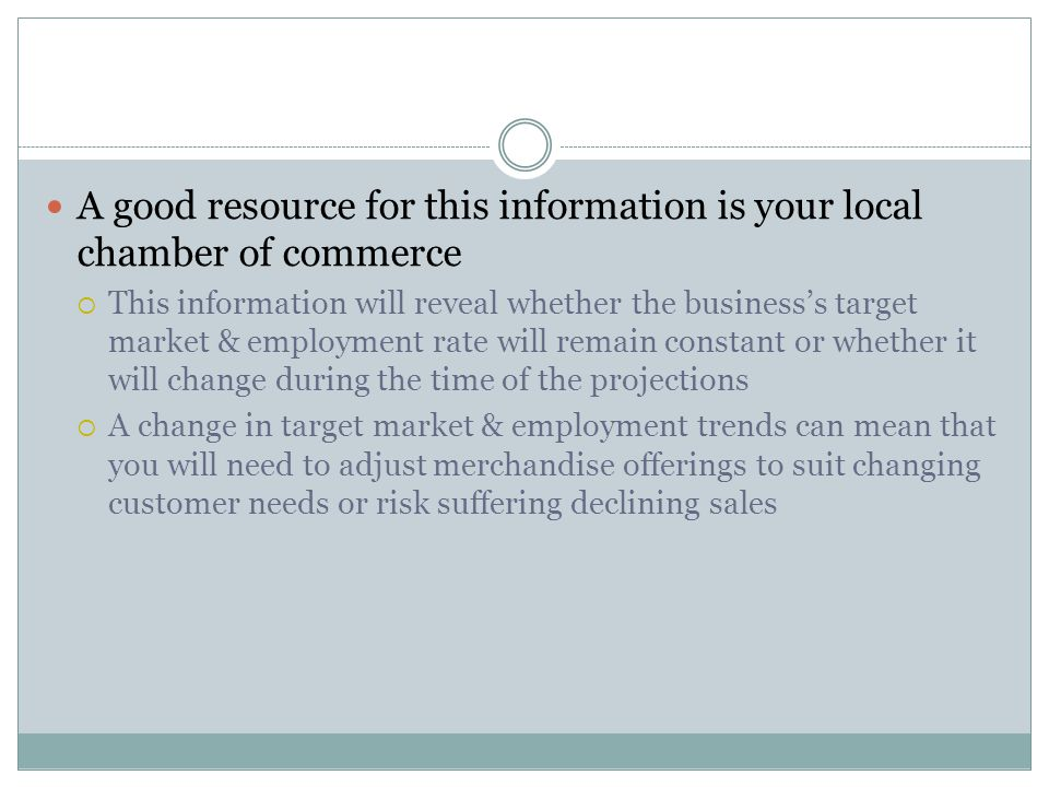 A good resource for this information is your local chamber of commerce
