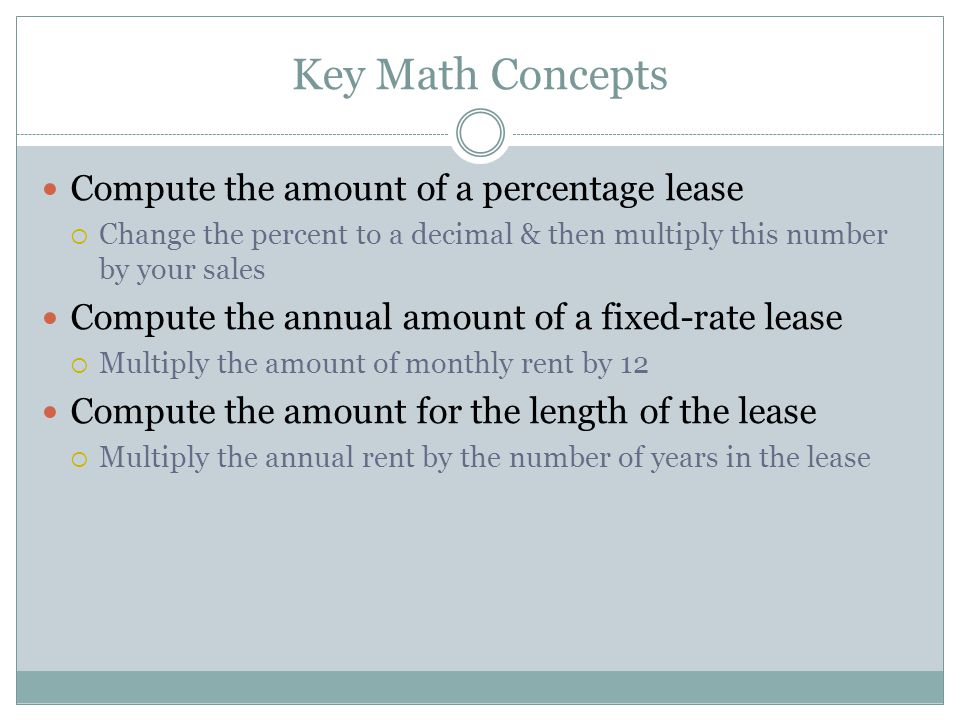 Key Math Concepts Compute the amount of a percentage lease