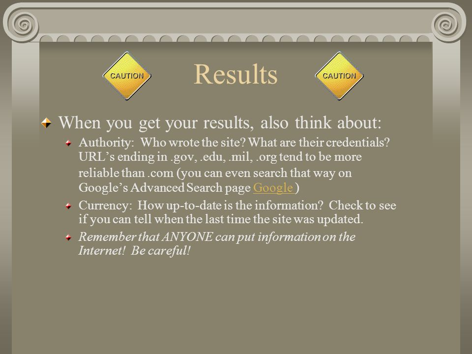 Results When you get your results, also think about: