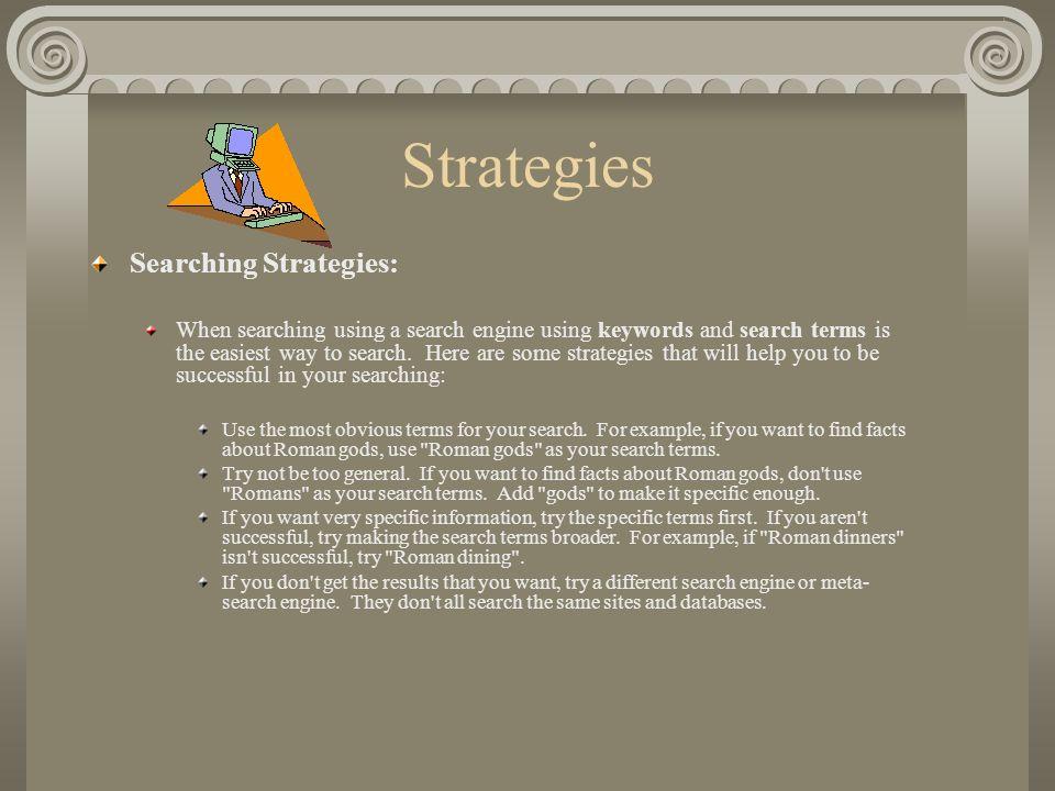 Strategies Searching Strategies: