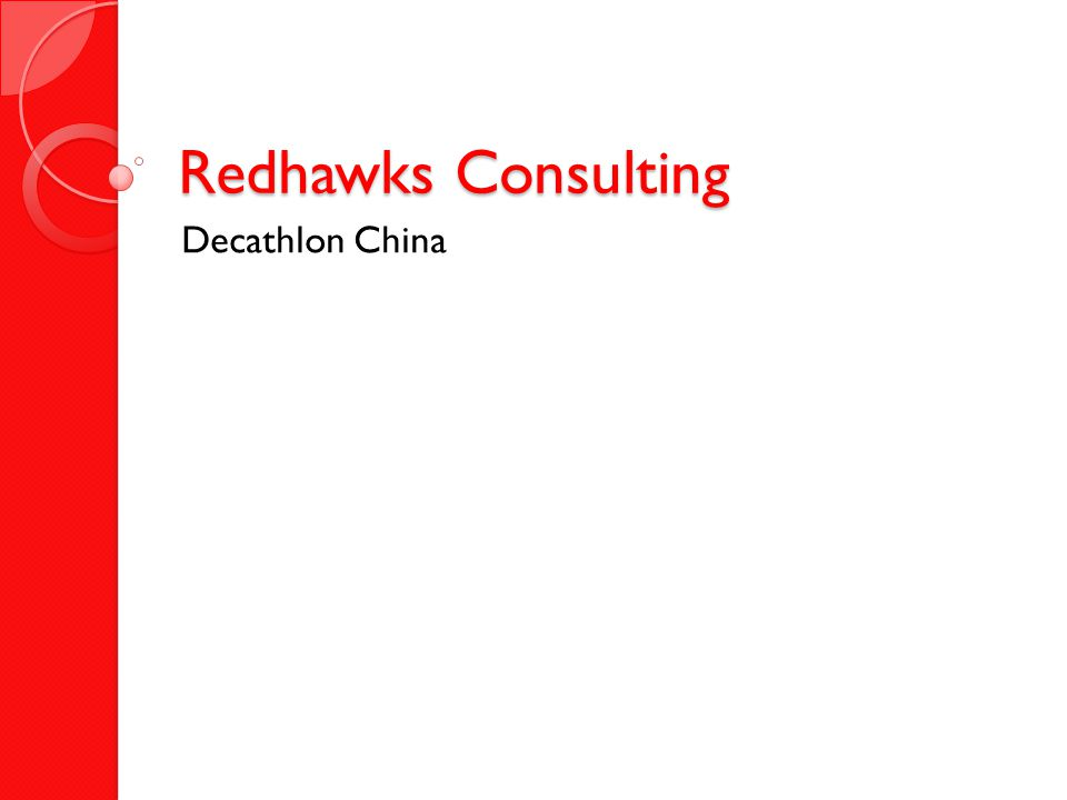 Redhawks Consulting Decathlon China