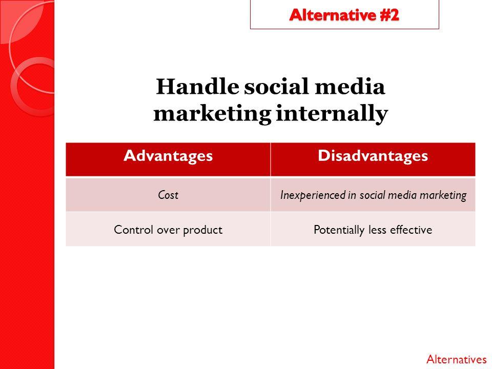 Handle social media marketing internally