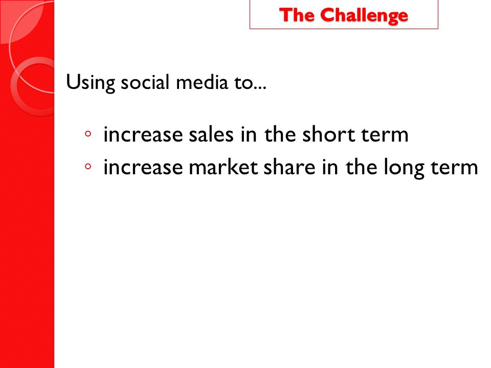 increase sales in the short term