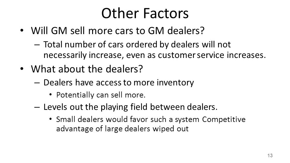 Other Factors Will GM sell more cars to GM dealers
