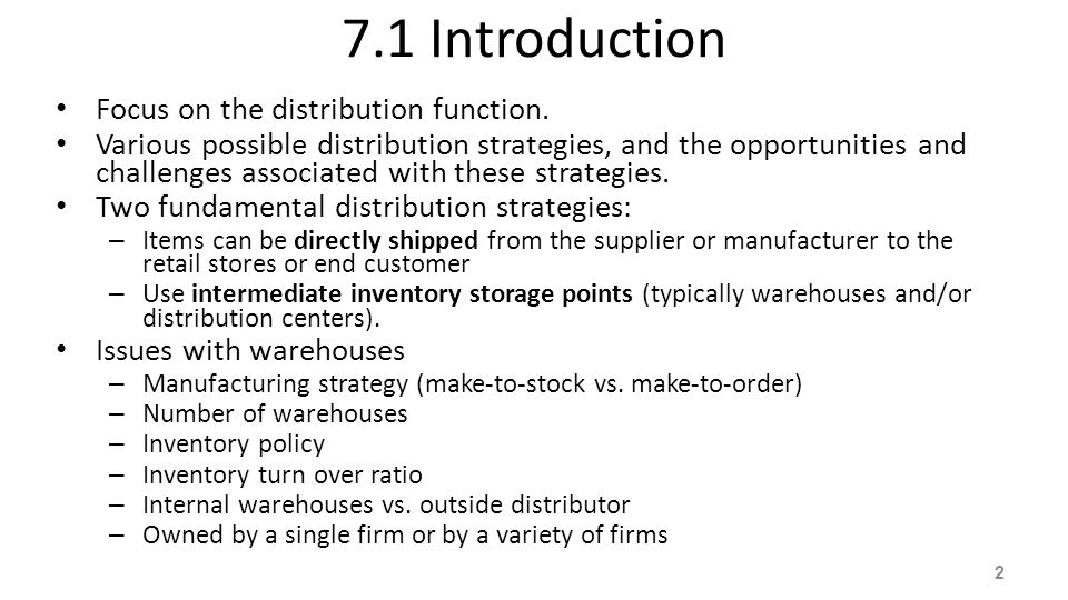 7.1 Introduction Focus on the distribution function.