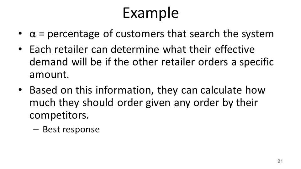 Example α = percentage of customers that search the system