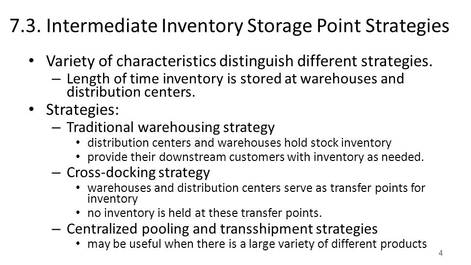 7.3. Intermediate Inventory Storage Point Strategies