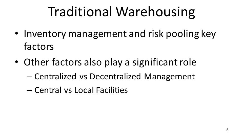Traditional Warehousing