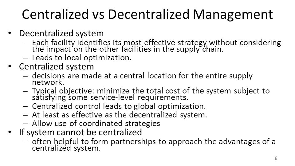 Centralized vs Decentralized Management
