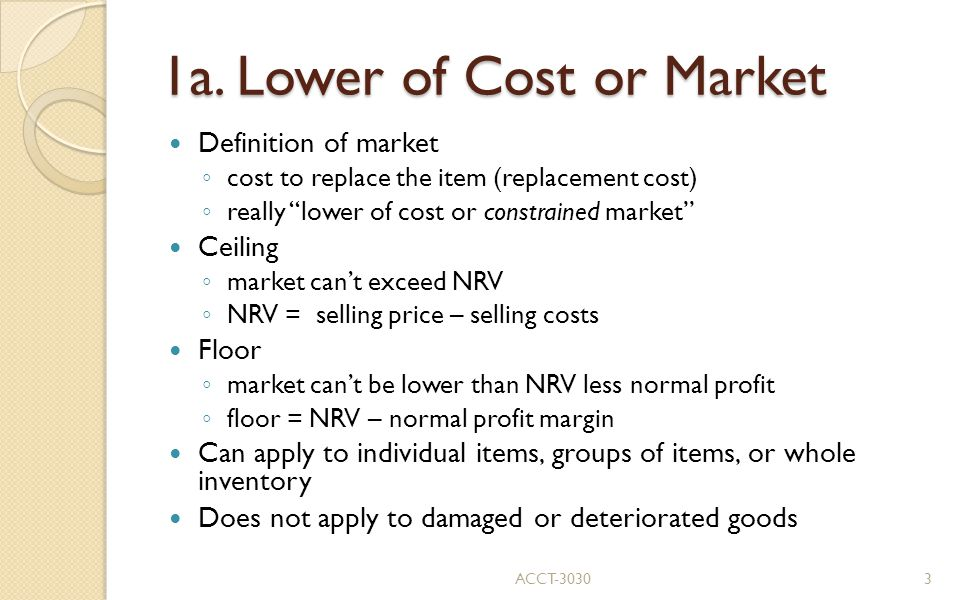 1a. Lower of Cost or Market