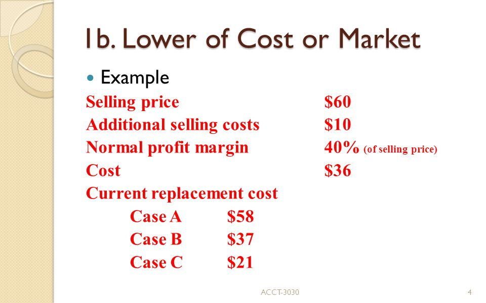 1b. Lower of Cost or Market