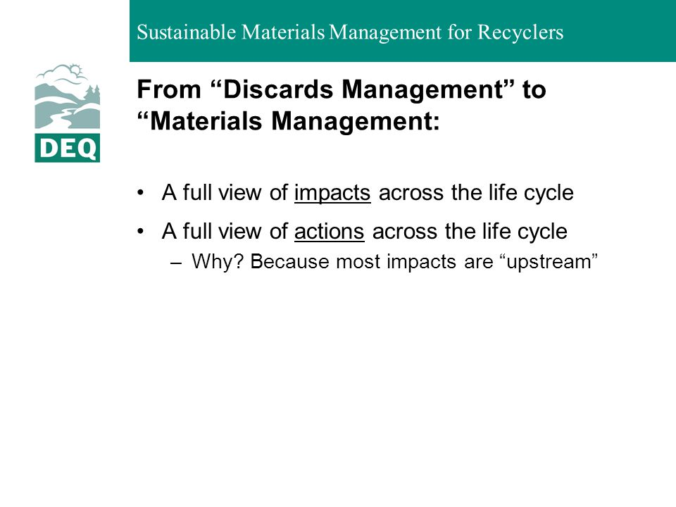 From Discards Management to Materials Management:
