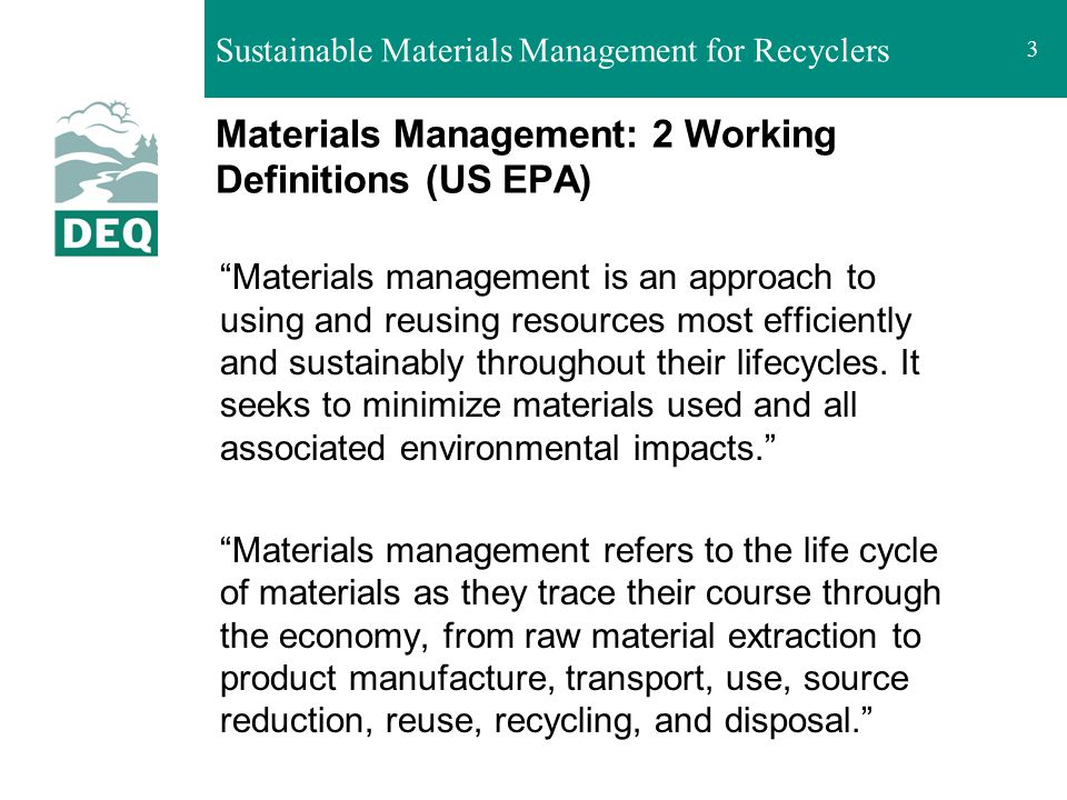 Materials Management: 2 Working Definitions (US EPA)