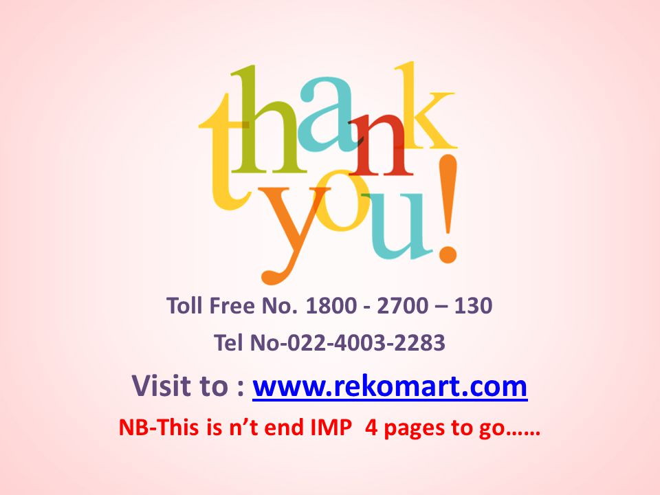 Visit to : www.rekomart.com NB-This is n't end IMP 4 pages to go……