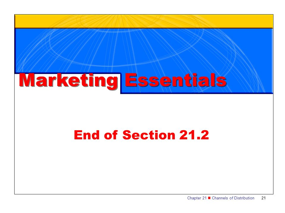 Marketing Essentials End of Section 21.2