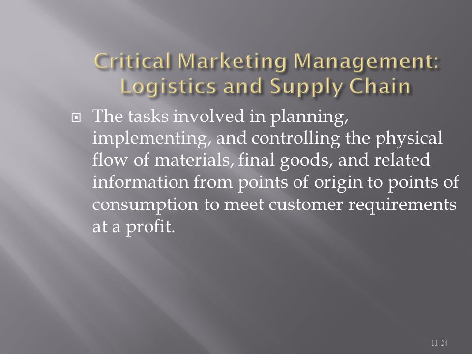 Critical Marketing Management: Logistics and Supply Chain