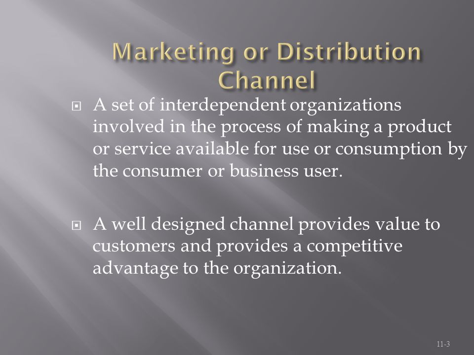 Marketing or Distribution Channel