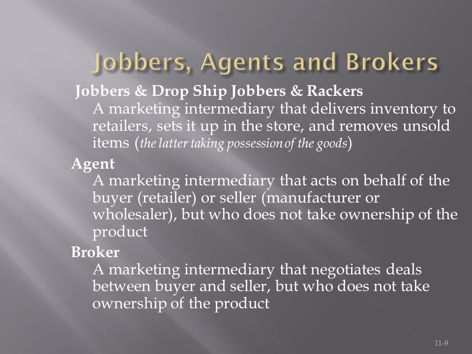 Jobbers, Agents and Brokers