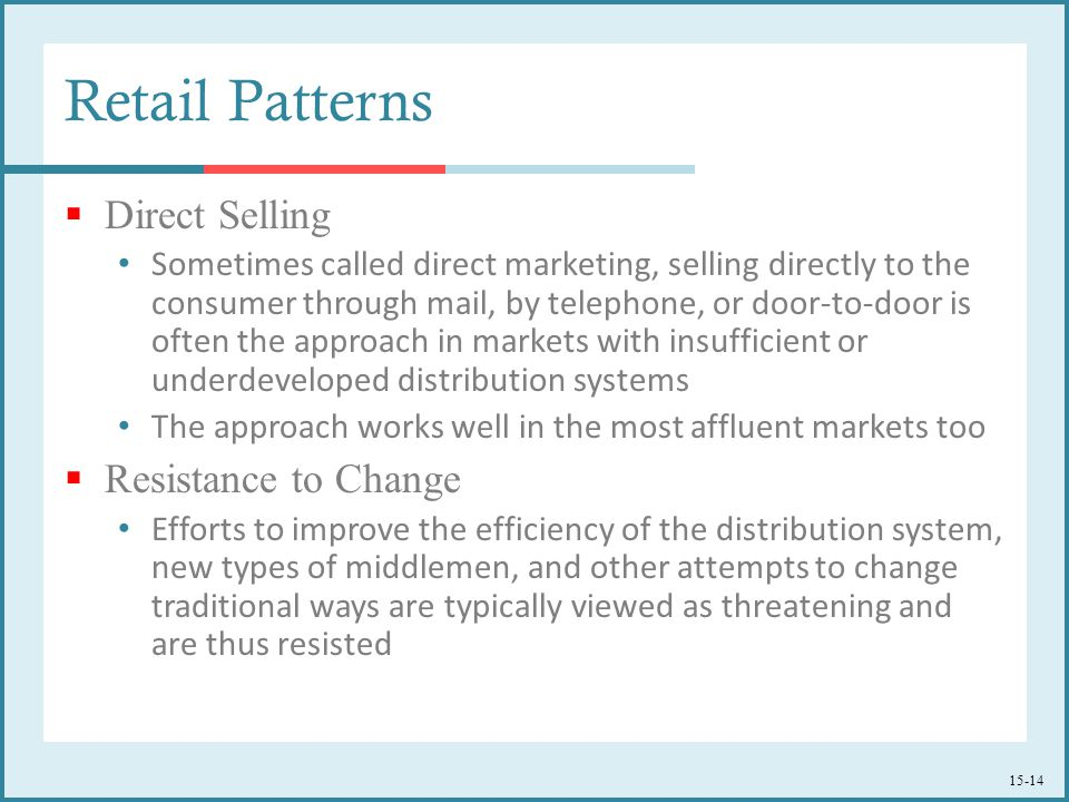 Retail Patterns Direct Selling Resistance to Change