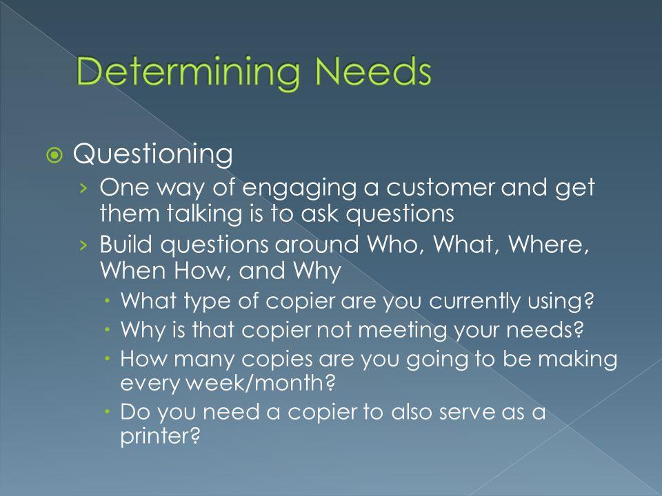 Determining Needs Questioning