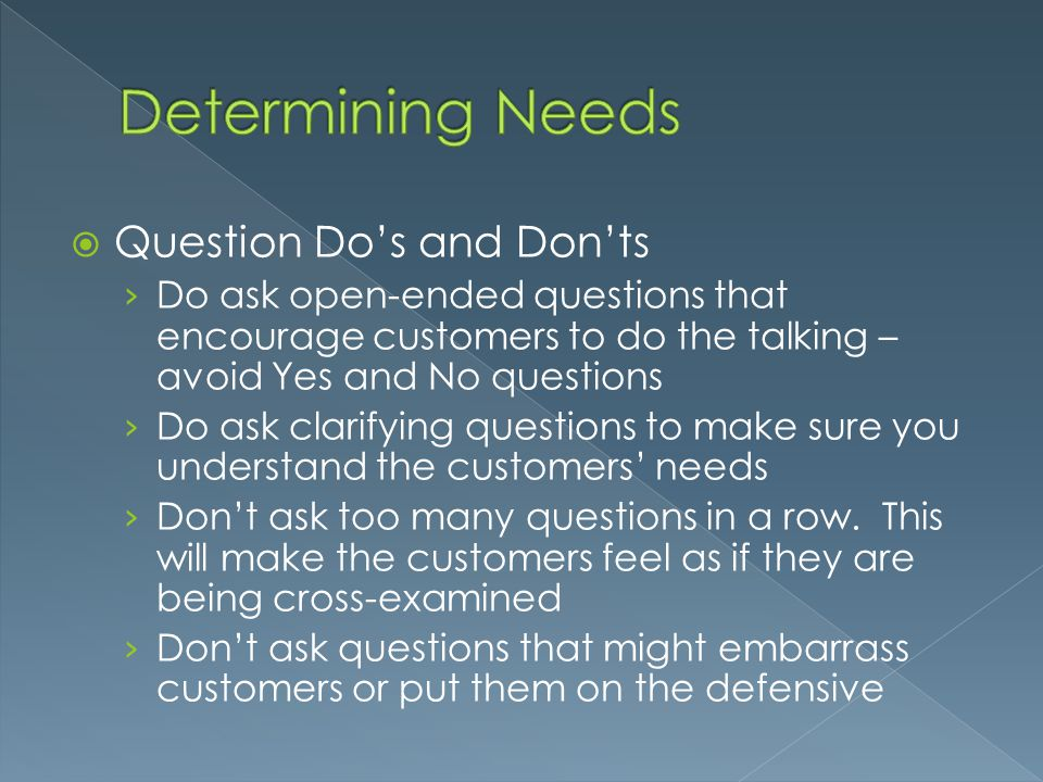 Determining Needs Question Do's and Don'ts