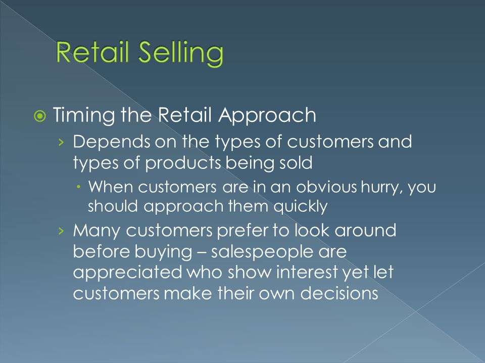 Retail Selling Timing the Retail Approach